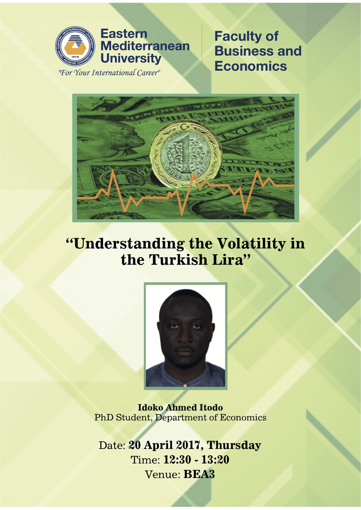 """Seminar Series: Understanding the Volatility in the Turkish Lira"" By Idoko Ahmed Itodo"