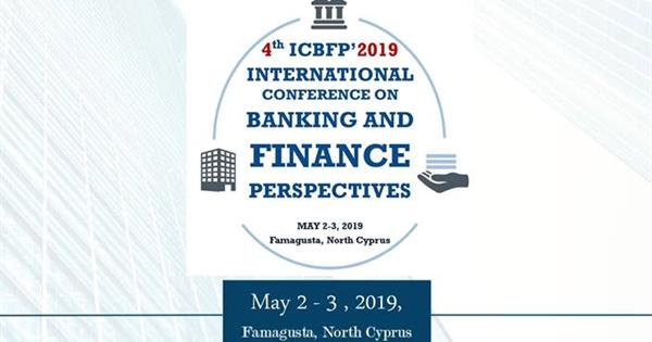 4th International Conference on Banking and Finance Perspectives (ICBFP)