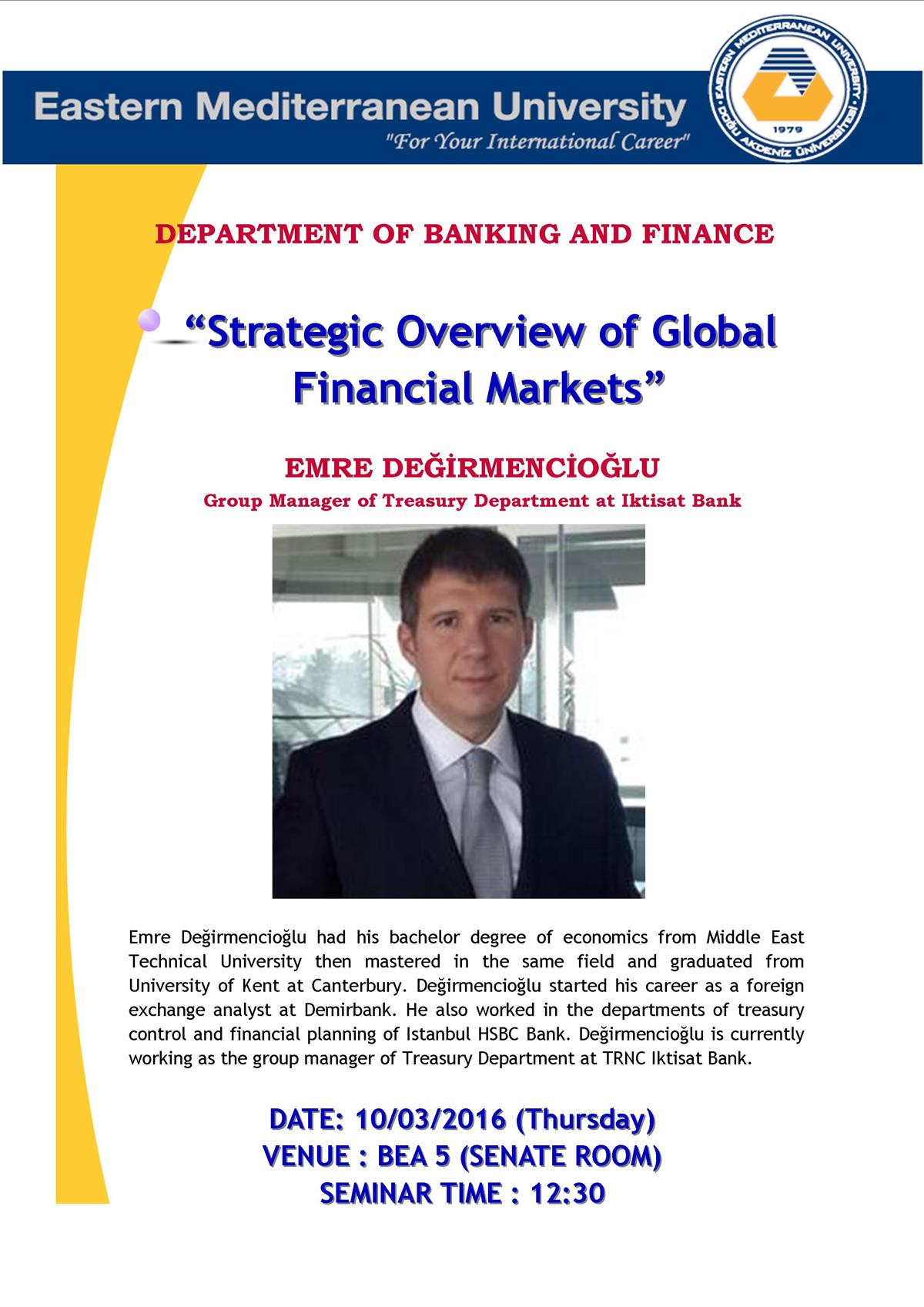 STRATEGIC OVERVIEW OF GLOBAL FINANCIAL MARKETS