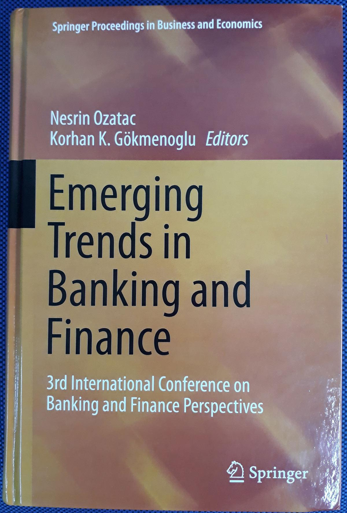 EMU Banking and Finance Conference Proceedings Published in Springer
